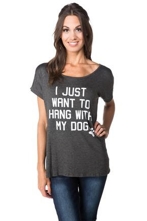 Haut imprimé de « I Just Want to Hang With My Dog »