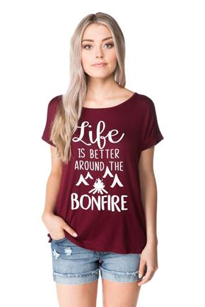 """Life is Better Around the Bonfire"" Tee"