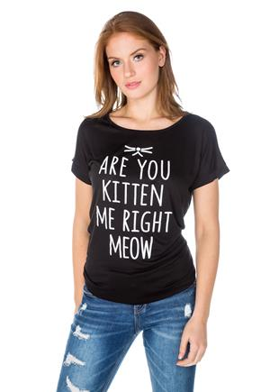 """Are You Kitten Me Right Meow"" Graphic Tee"